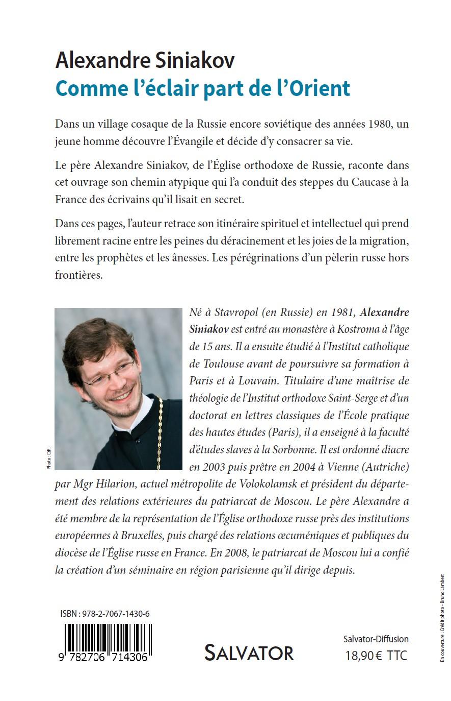 В издательстве Salvator вышла в свет книга иеромонаха Александра (Синякова): «Comme l'éclair part de l'Orient» [Как молния исходит от Востока]